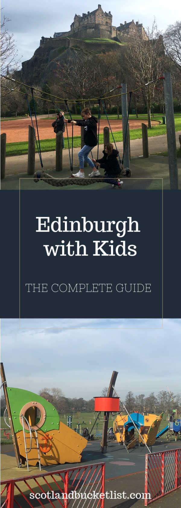 Edinburgh with kids - Pinterest Image