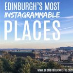 Edinburgh's Top Instagrammable Places